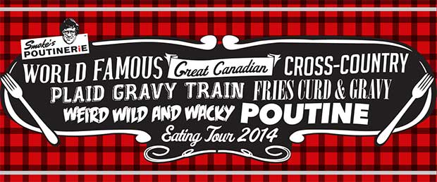 Smoke's Poutinerie World Tour 2014