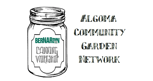 Algoma Community Garden Network Canning Workshop