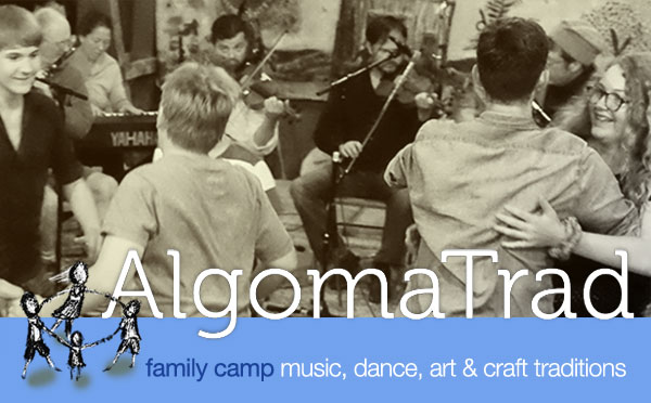 14th Annual Algoma Traditional Music, Dance, and Heritage Arts Family Camp 2017