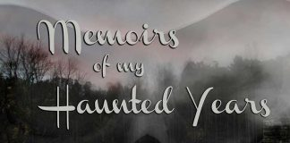 MEMOIRS OF MY HAUNTED YEARS