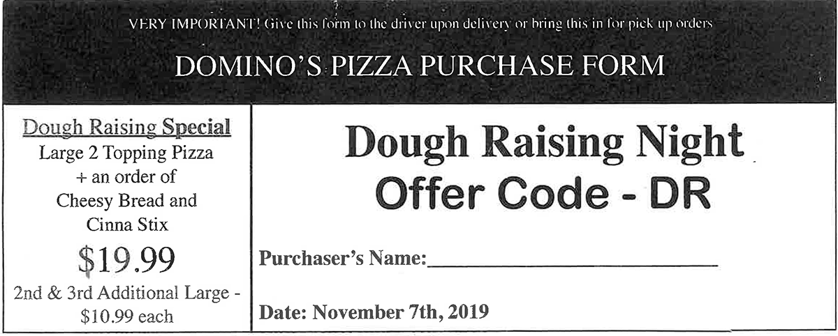 Domino's Dough Raising Order Form