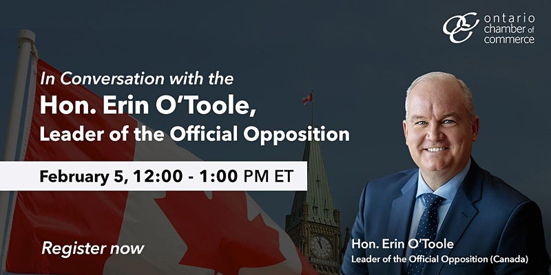 A Conversation with the Hon. Erin O'Toole, Leader of the Official Opposition
