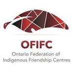 Ontario Federation of Indigenous Friendship Centres - OFIFC